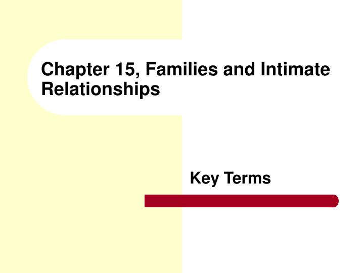 chapter 15 families and intimate relationships n.