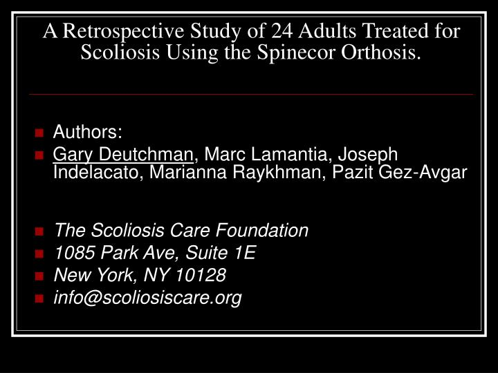 a retrospective study of 24 adults treated for scoliosis using the spinecor orthosis n.
