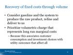 recovery of fixed costs through volume