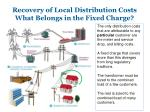recovery of local distribution costs what belongs in the fixed charge