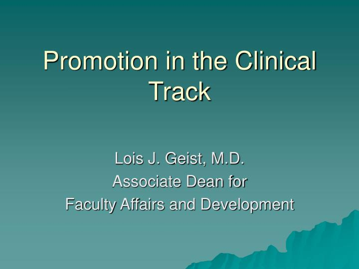 promotion in the clinical track n.