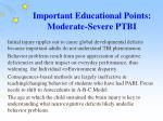important educational points moderate severe ptbi