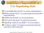 statements characteristic of u s negotiating style