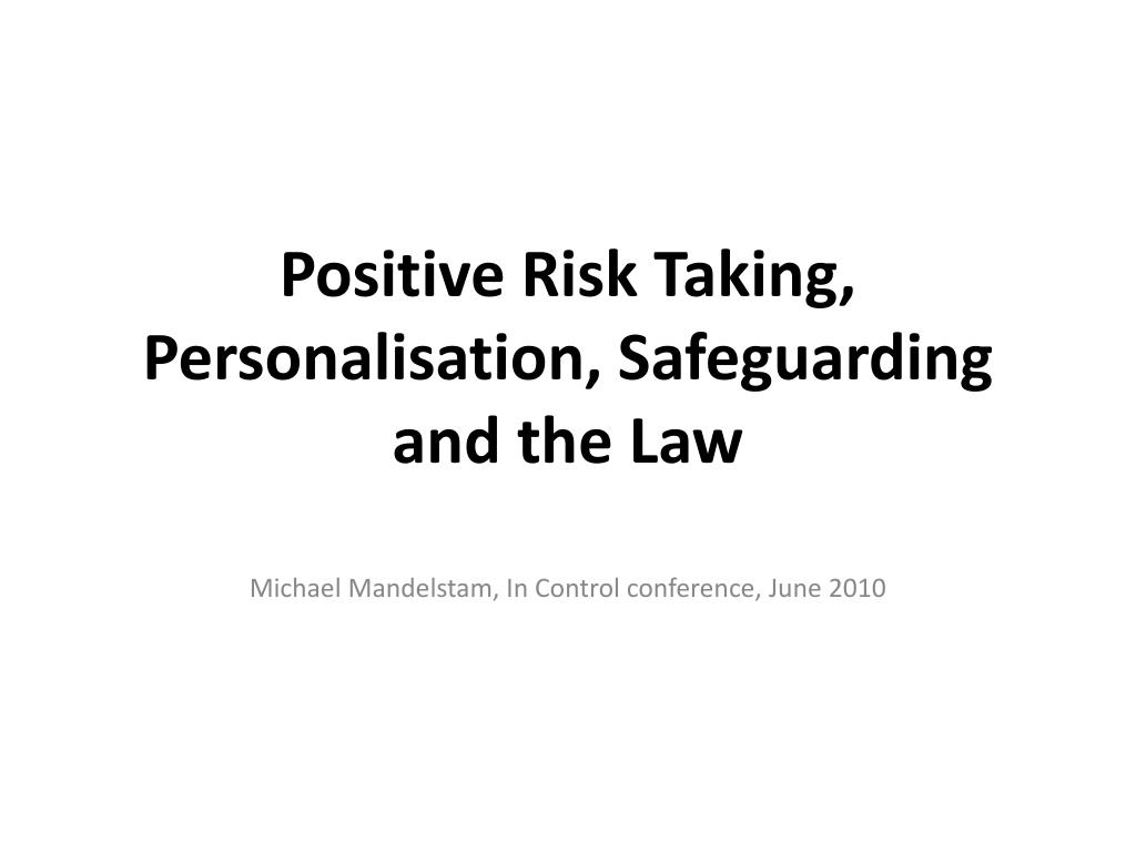 what is meant by positive risk taking