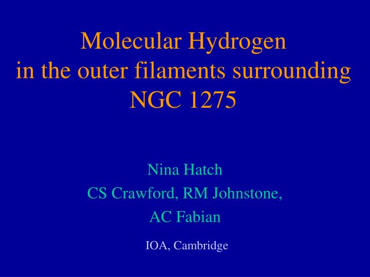 molecular hydrogen in the outer filaments surrounding ngc 1275 n.