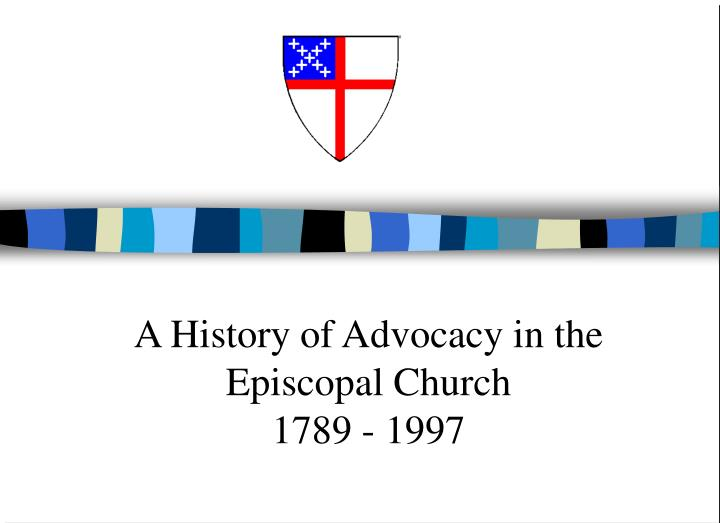 a history of advocacy in the episcopal church 1789 1997 n.