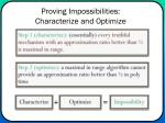 proving impossibilities characterize and optimize