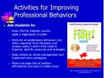 activities for improving professional behaviors