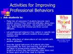 activities for improving professional behaviors1