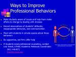 ways to improve professional behaviors