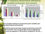 how is frequency performance affected by installed wind power and scenario assumptions