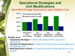 operational strategies and unit modifications more wind energy delivered lower variable cost