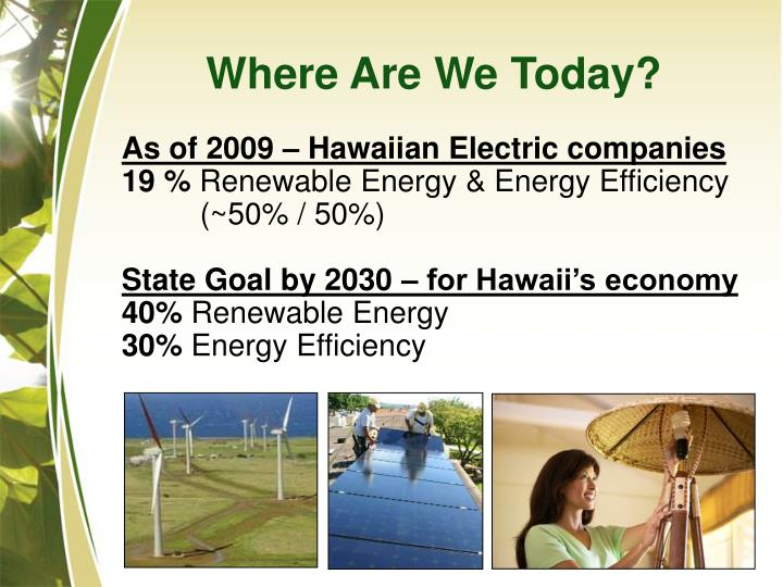 As of 2009 – Hawaiian Electric companies