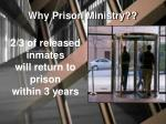 2 3 of released inmates will return to prison within 3 years