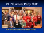 cli volunteer party 2012
