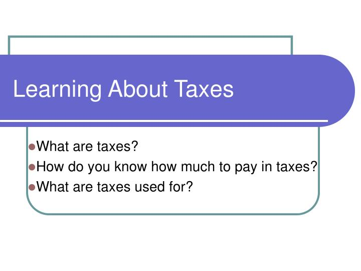 learning about taxes n.