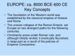 europe ca 8000 bce 600 ce key concepts
