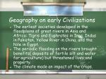 geography on early civilizations
