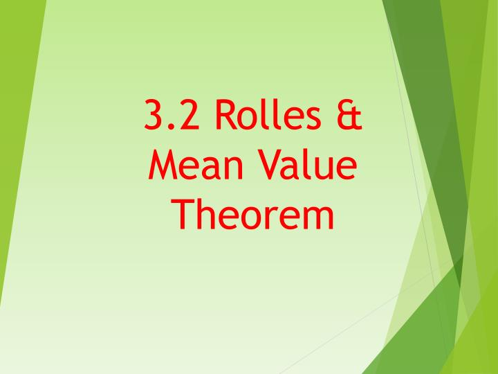 3 2 rolles mean value theorem n.