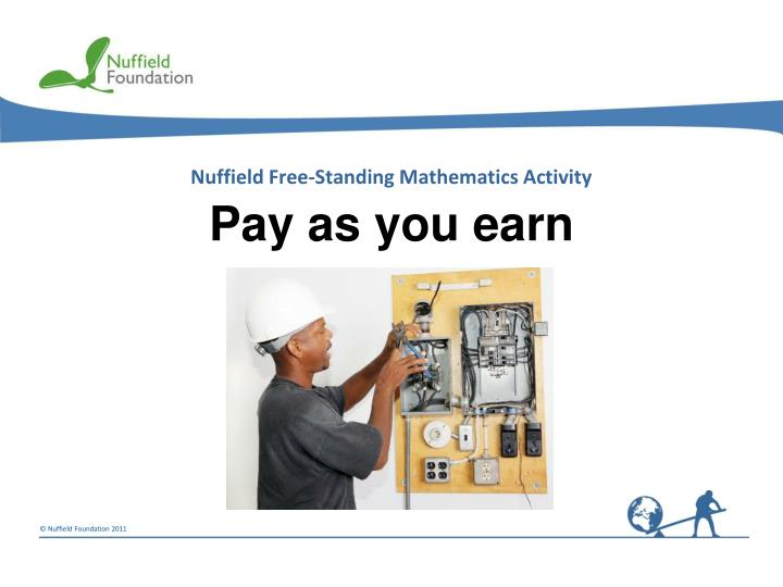 pay as you earn n.