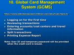 10 global card management system gcms