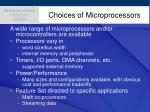 choices of microprocessors