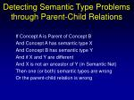 detecting semantic type problems through parent child relations