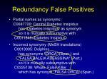 redundancy false positives