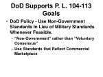 dod supports p l 104 113 goals