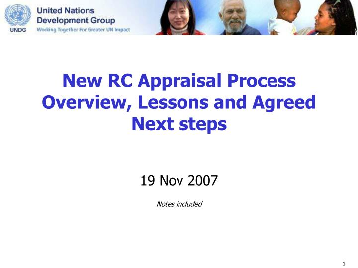 new rc appraisal process overview lessons and agreed next steps n.