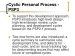 cyclic personal process psp33
