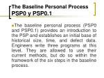 the baseline personal process psp0 y psp0 1