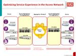 optimizing service experience in the access network