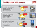 the etx 5300a mef services