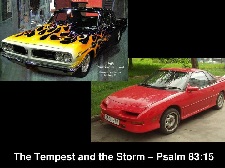 The tempest and the storm psalm 83 15