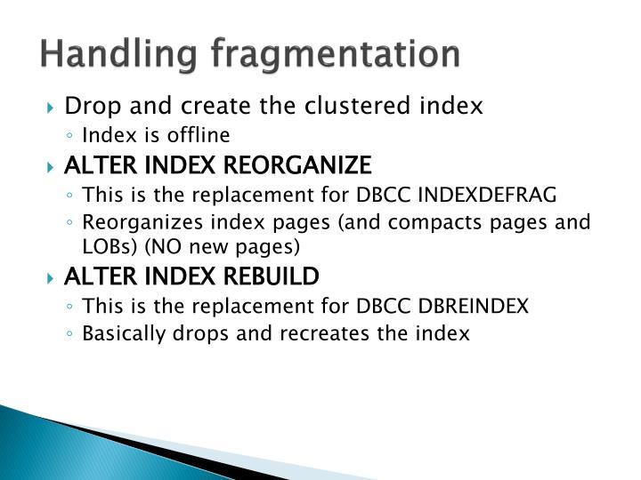 Handling fragmentation