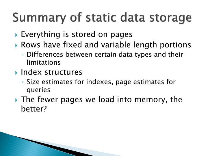 Summary of static data storage