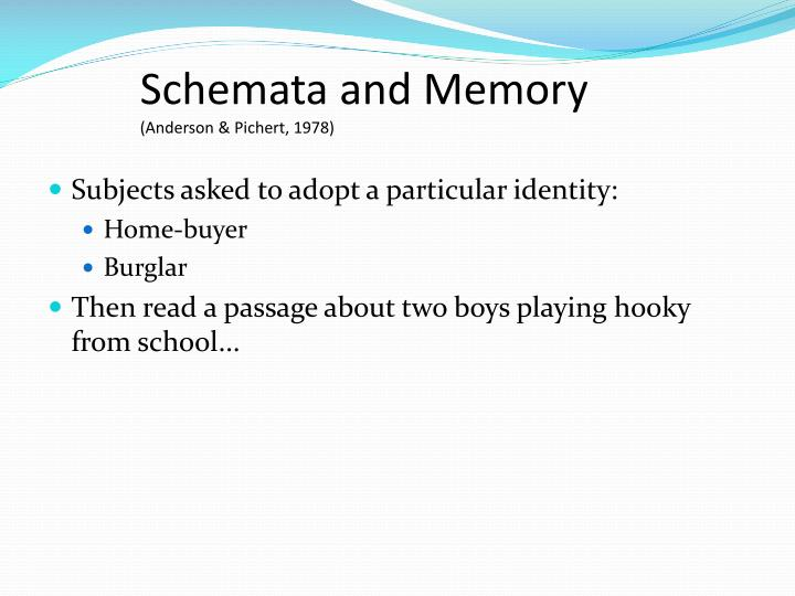 Schemata and Memory
