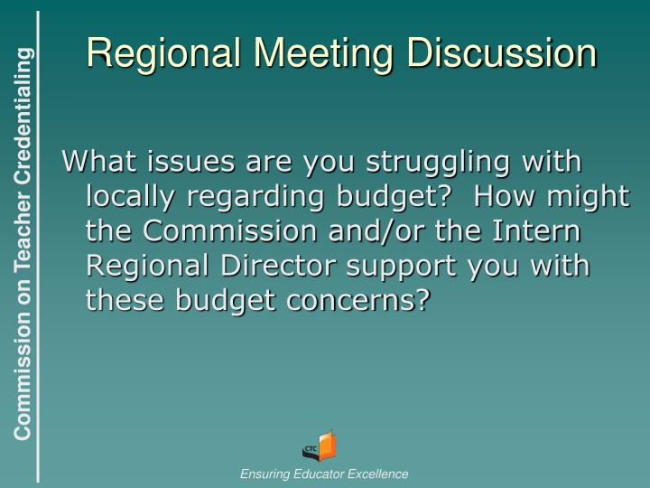 Regional Meeting Discussion