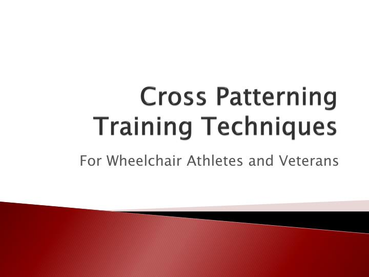 cross patterning training techniques n.