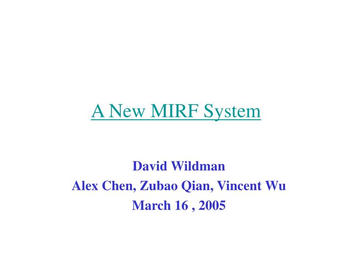 a new mirf system n.