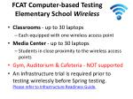 fcat computer based testing elementary school wireless