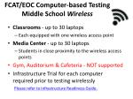 fcat eoc computer based testing middle school wireless