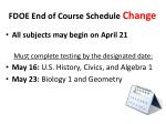 fdoe end of course schedule change1