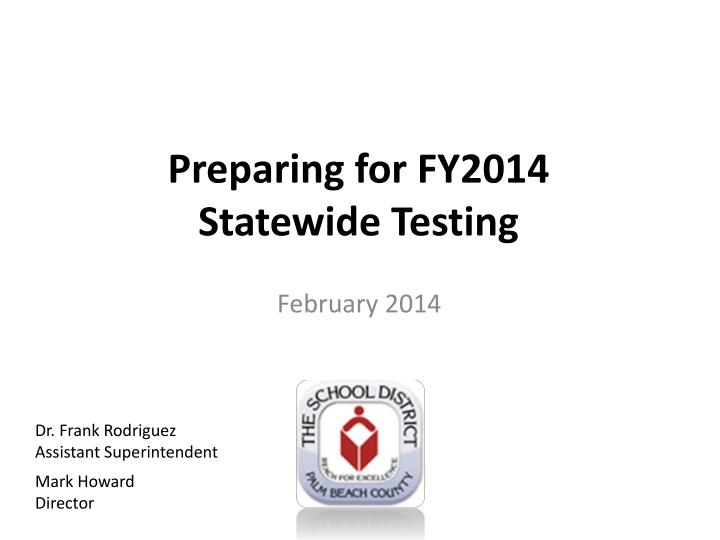 preparing for fy2014 statewide testing n.