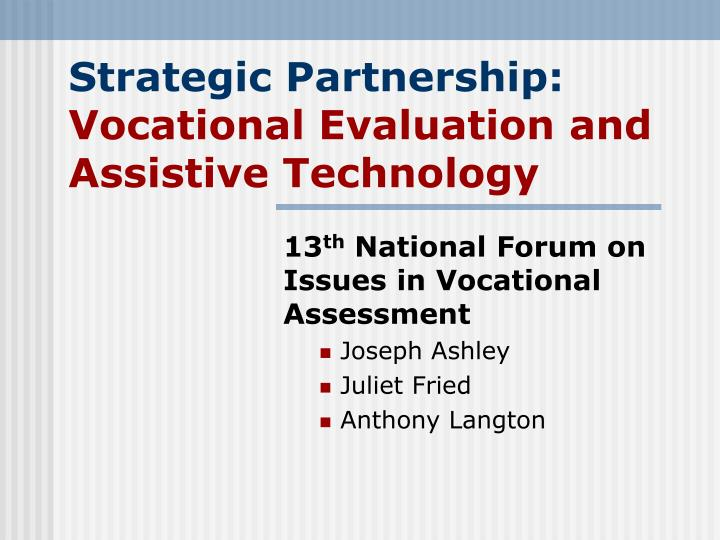 strategic partnership vocational evaluation and assistive technology n.