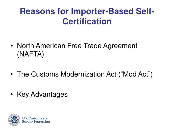 Reasons for importer based self certification