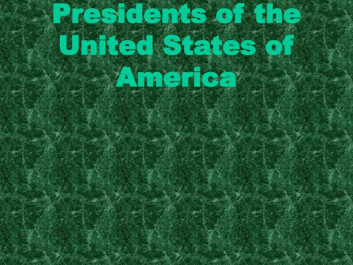 presidents of the united states of america n.