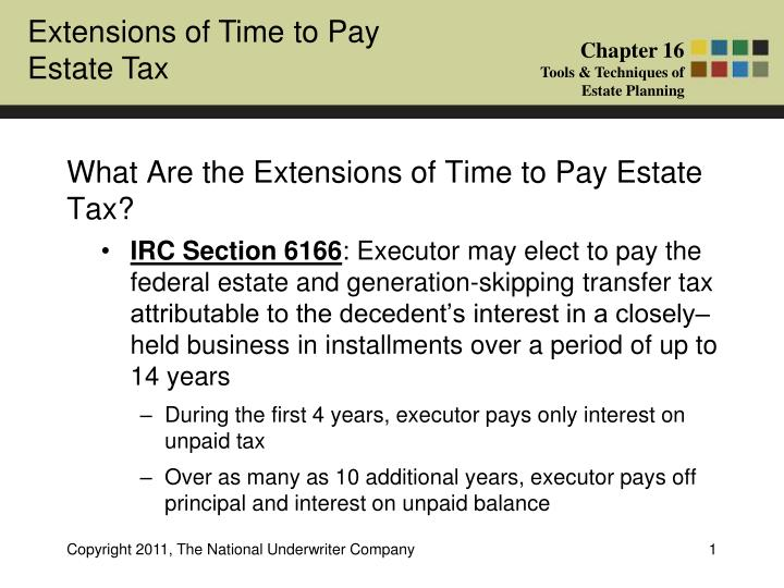 what are the extensions of time to pay estate tax n.
