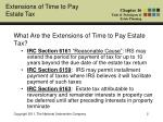 what are the extensions of time to pay estate tax1